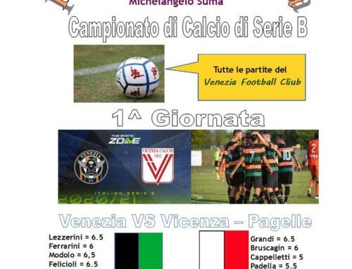 La 1^ giornata – Derby Veneto: Venezia – Vicenza 1 a 0